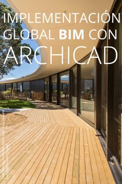 Implementación global BIM con ArchiCAD